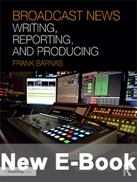 Broadcast News Writing, Reporting and Producing cover