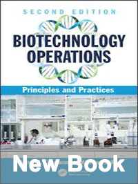 Biotechnology operations: Principles and practices cover